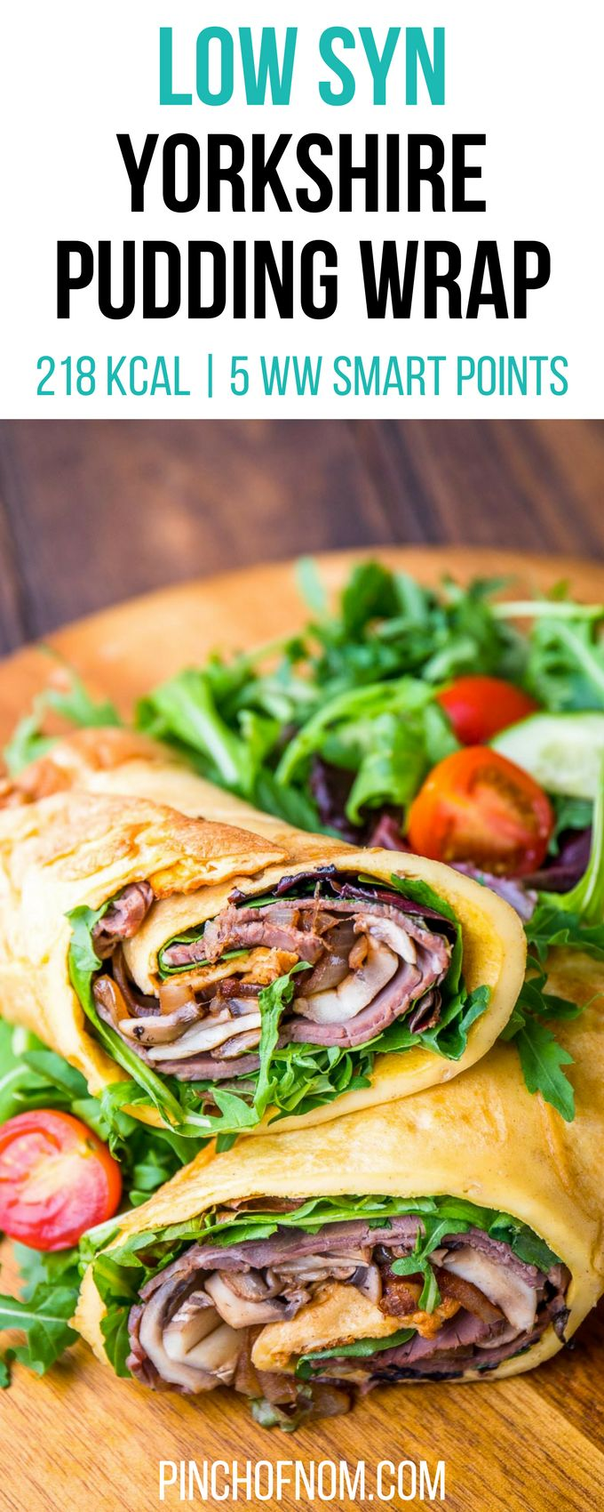 Low Syn Yorkshire Pudding Wrap | Slimming World | pinchofnom.com  218 Kcal | 5 Weight Watchers Smart Points | 3 Syns - Slimming World