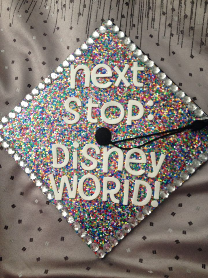 My graduation cap! I graduated in December and then I was off to work for the Mouse in January!