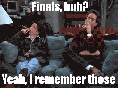Reading all the posts about finals, after being done with university. (gif).