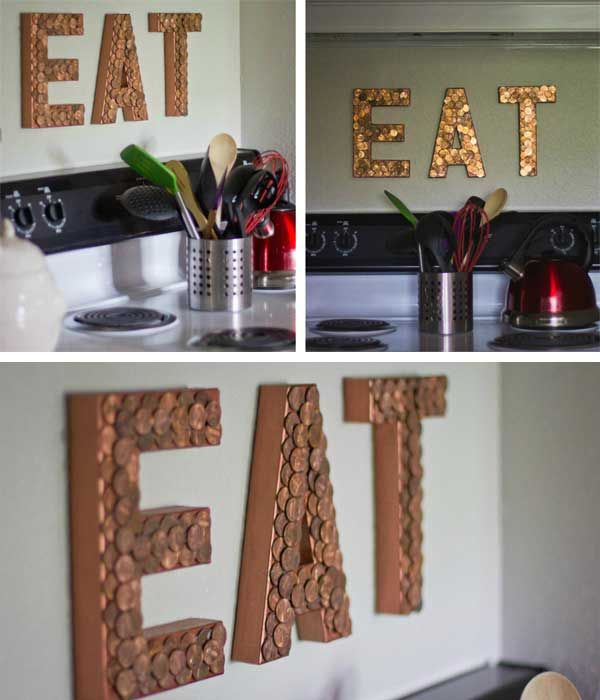 Loose Change Eat Sign.  Using cardboard paper mache letters, copper paint, and pennies to make these unique home decor pieces. You can make with any letters as you like. Get more instructions