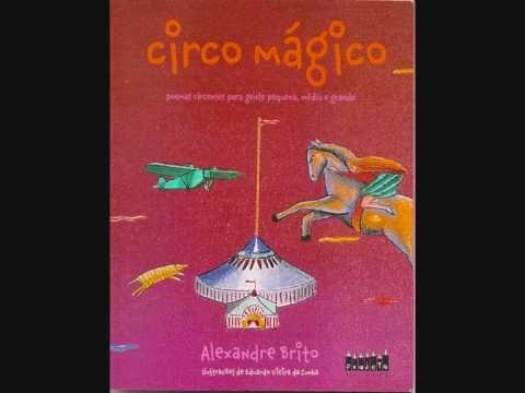 Circo Mágico de Alexandre Brito - Livro Infantil - Poesias para Crianças - YouTube