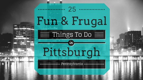 There's more than meets the eye in the Steel City. Check out this list of fun and frugal things to do in Pittsburgh. Many of which are free!