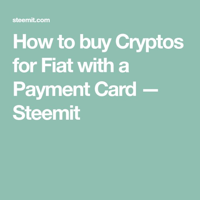 How to buy Cryptos for Fiat with a Payment Card — Steemit #YoritexICO #SimcoePay #news #bitcoin #finance #blockchain #fintech #cryptocurrency #ethereum #crowdsale
