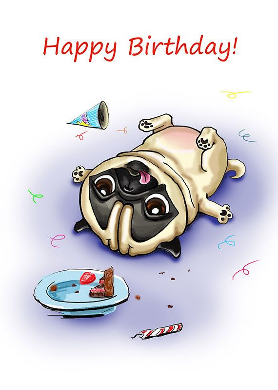 """Funny Birthday card with Pug. Printable greeting card, Instant Download 5 x 7"""" JPG file, Happy Birthday. Funny sketch drawing. - pinned by pin4etsy.com"""