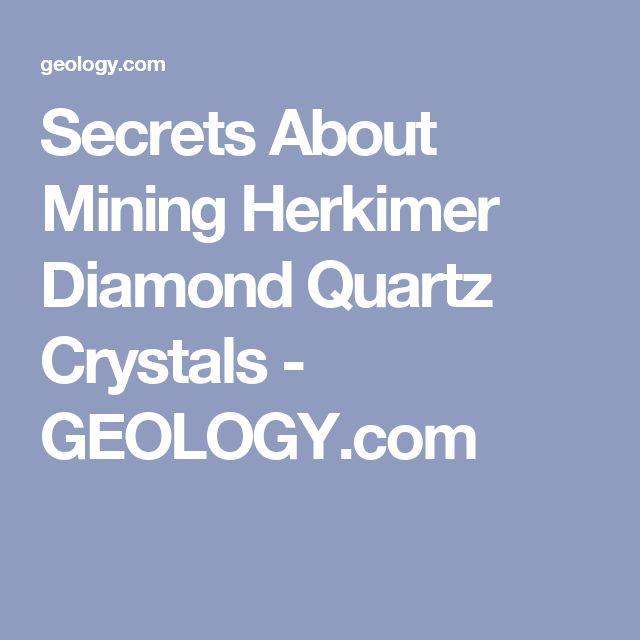 Secrets About Mining Herkimer Diamond Quartz Crystals - GEOLOGY.com