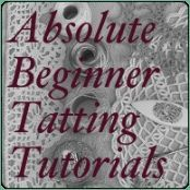 Absolute Beginner Tatting Tutorials Series on Tatted Treasures: Ancient Lace for a Modern Age beginning at http://www.tattedtreasures.com/2011/08/absolute-beginner-series/