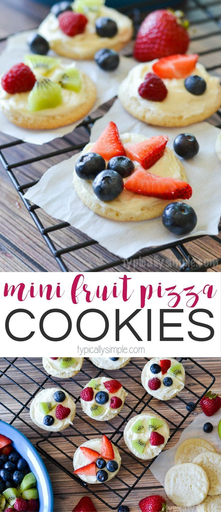 Fruit splash story - A Simple Dessert That Only Requires A Few Ingredients These Mini Fruit Pizza Cookies Are