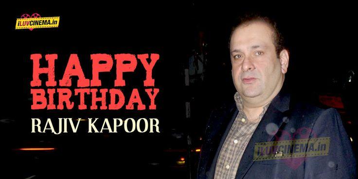 HAPPY BIRTHDAY TO Rajiv Kapoor - http://www.iluvcinema.in/hindi/happy-birthday-to-rajiv-kapoor/