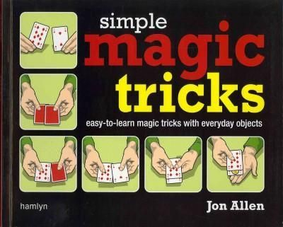 What are some simple magic tricks using everyday items ...