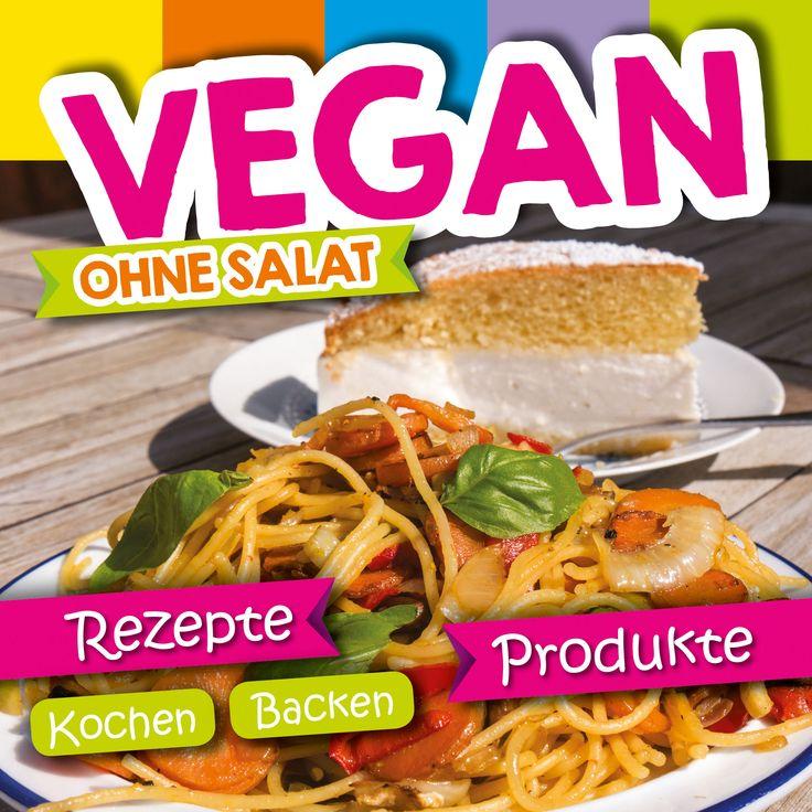 Vegan ohne Salat von Miriam Lill, Battenberg Gietl-Verlag 2016, ISBN-13: 978-3955870386