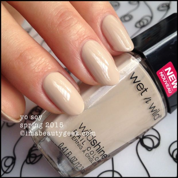 Wet n Wild Yo Soy - imabeautygeek.com for mega-swatchin' of the new 2015 shades!