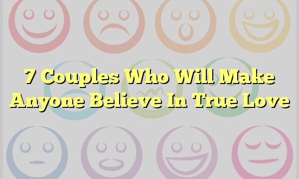 7 Couples Who Will Make Anyone Believe In True Love #mbti