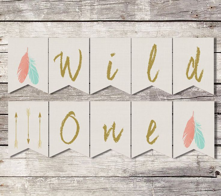 Wild One Birthday Banner, First Birthday Banner, Tribal Banner, Feathers Arrow, Boho Banner, Printable Banner, Instant Download, Girl Banner by SarahFinnDesign on Etsy