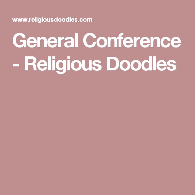 General Conference - Religious Doodles