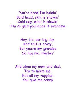 Grandparents Day Song Lyrics To The Tune Of Call Me Maybe