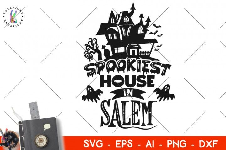 Spookiest House In Salem Svg Halloween Svg By Kreationskreations Hungry Jpeg Commercial Use Halloween Svg Affilia Free Svg Spooky House Scrapbook Crafts