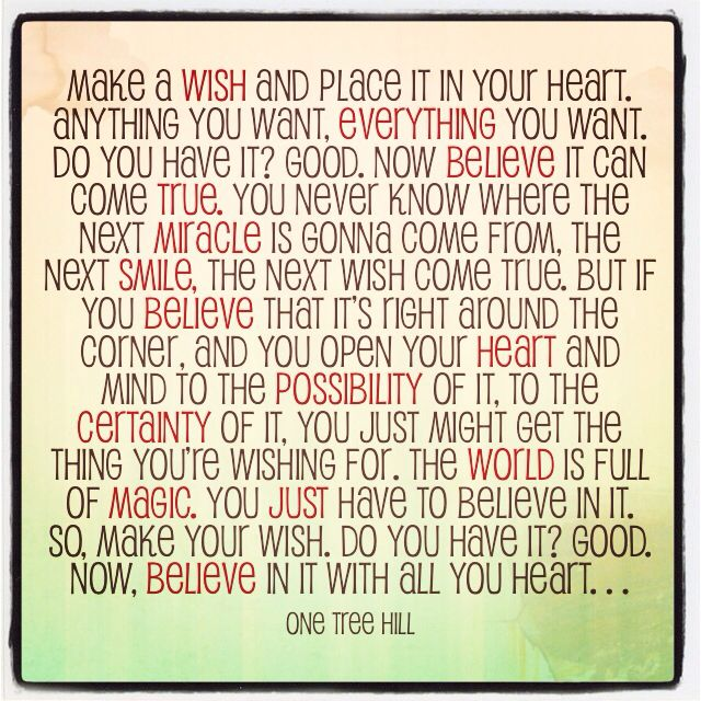 Wishes Do Come True Quotes: One Tree Hill