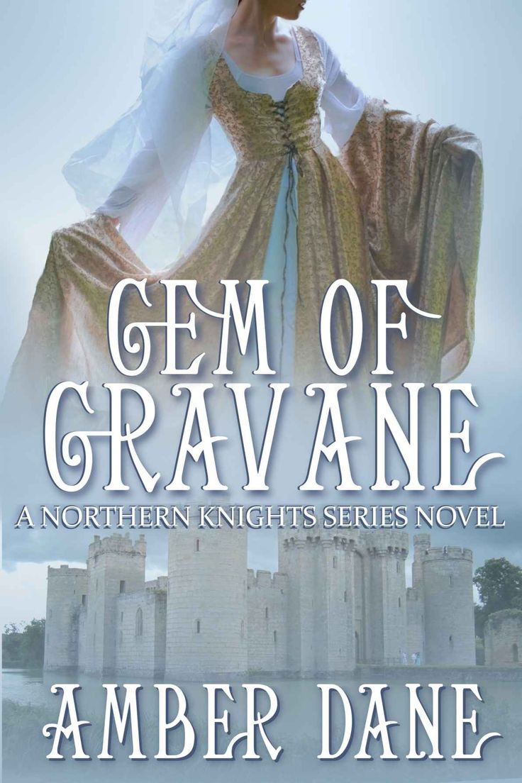 Gem Of Gravane (the Northern Knights Book 1)  Kindle Edition By Amber Dane