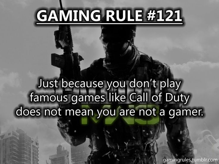 I dont understand why people think if you dont play some fancy fps online game you are not a gamer