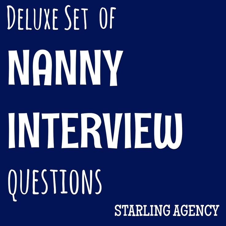 25 best ideas about Nanny agency – Nanny Interview Questions