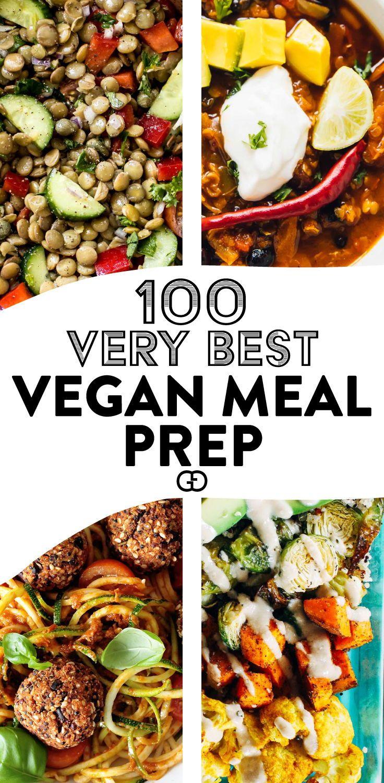 100 Vegan Meal Prep Ideas That Everyone Will Love Recipe Vegan Recipes Vegan Meal Prep Meal Prep