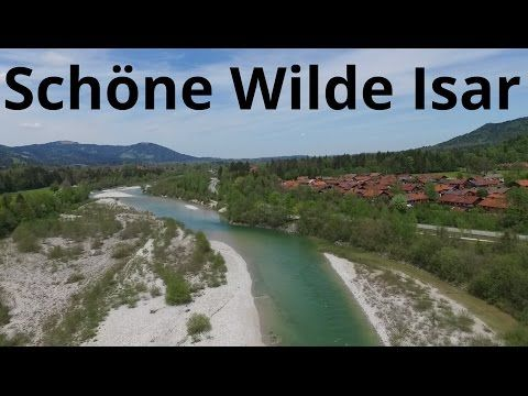 Rafting Bayern - Wunderschöne Isar zwischen Lengries und Bad Tölz - YouTube