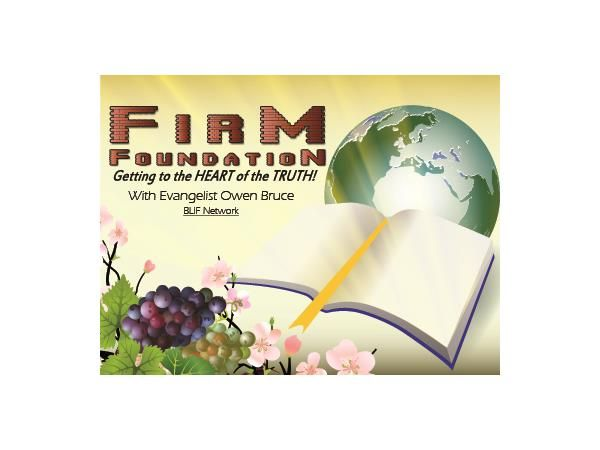 Through The Wilderness Pt 1 - Firm Foundation 11/08 by BLIF NETWORK | Christianity Podcasts