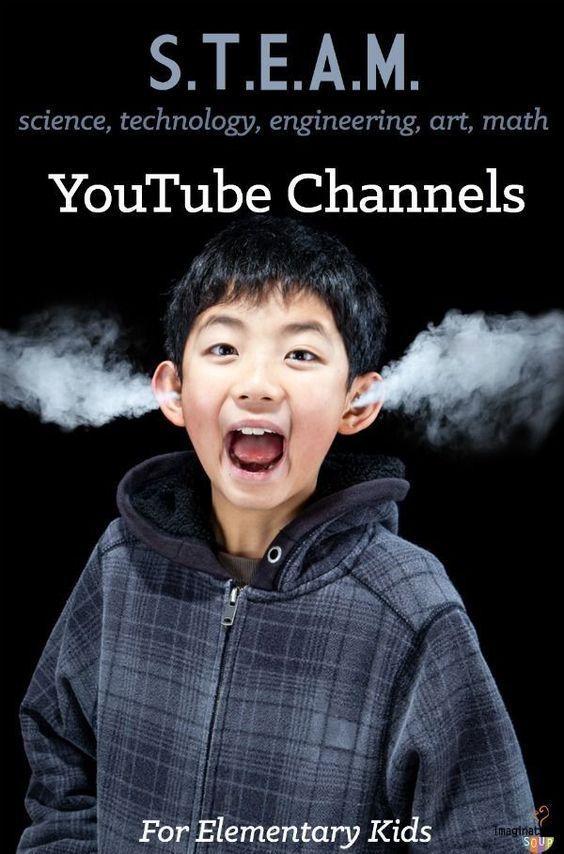 STEAM YouTube Channels for Elementary Age Kids by imaginationsoup: Yhat they'll love! #STEAM