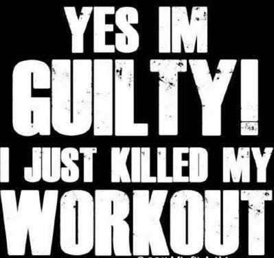 Love it!Motivation Quotes, Workout Motivation, Kill, Guilty, Fit Inspiration, Health, Fit Life, Weights Loss, Fit Motivation