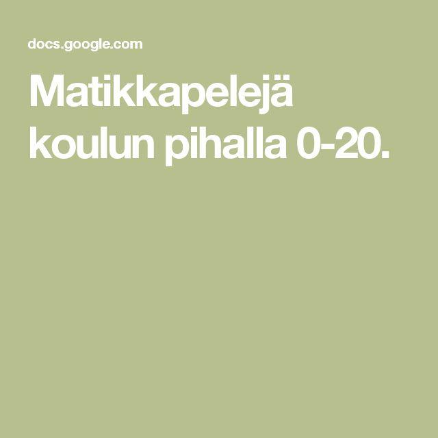 Matikkapelejä koulun pihalla 0-20.