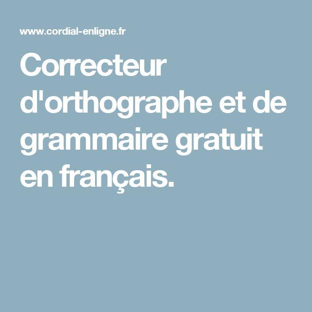 Correcteur d'orthographe et de grammaire gratuit en français.