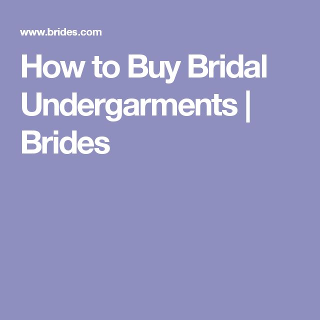 How to Buy Bridal Undergarments | Brides
