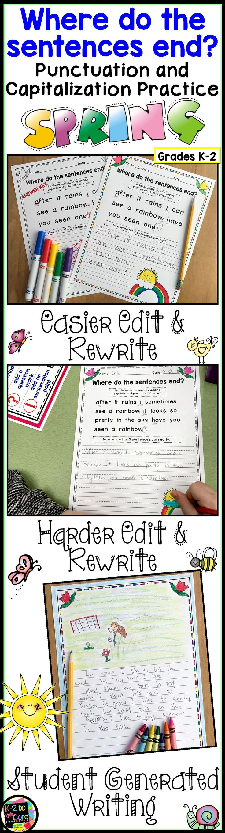 Provide your kindergarten, first, or second grade students with reading, writing, capitalization, and punctuation practice with these NO PREP differentiated (three levels) editing sheets. Each page has 2, 3, or 4 springtime themed sentences with missing capitals and punctuation. Your students' job is to figure out where the sentences end, edit the sentences, and then rewrite them with correct capitalization and punctuation, as well as neat handwriting. Click to find out more!