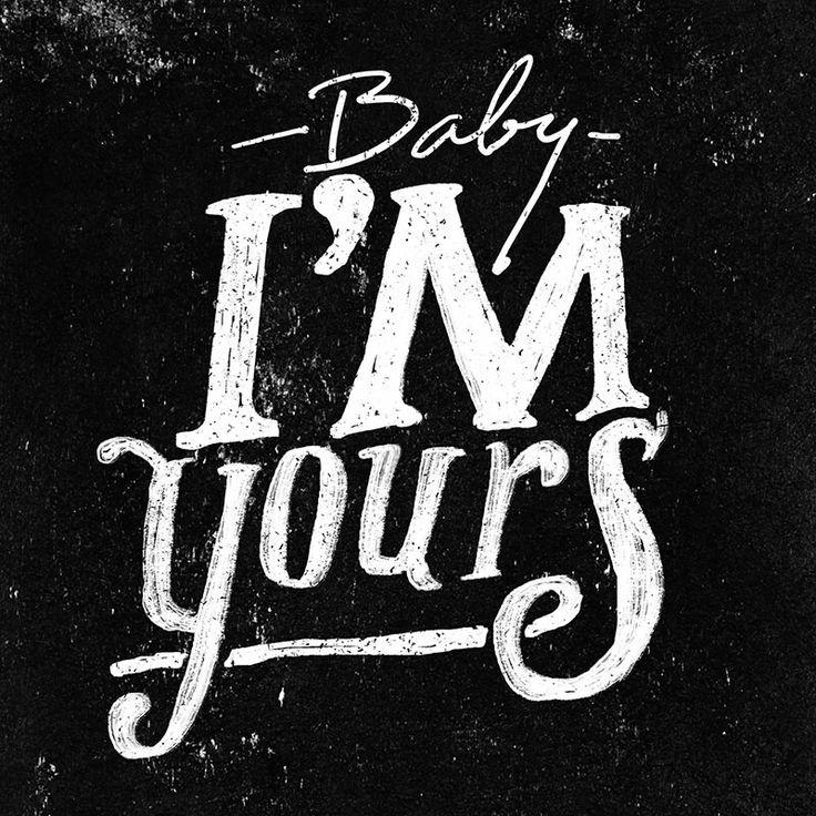 Baby i'm yours - breakbot  #lettering #handlettering #handdrawntype #typograhpy #thedailytype #typespire #typeinspired #goodtype #calligritype #typography