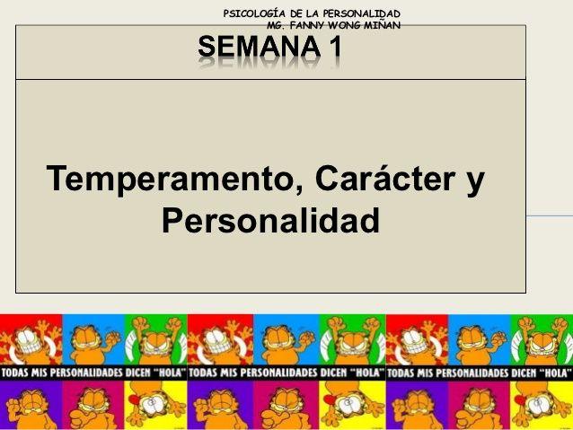 TEORIAS DE LA PERSONALIDAD- CARACTER Y TEMPERAMENTO-FANNY JEM WONG- S…