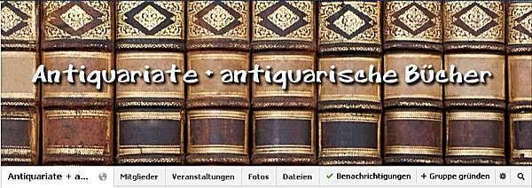 Antiquariate + antiquarische Bücher: Einladung zur facebook-Gruppe | BuecherSammler