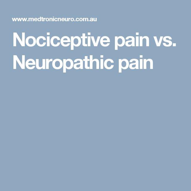 Nociceptive pain vs. Neuropathic pain