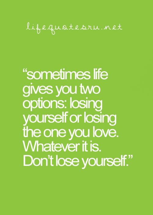 Quote for fellow divorced ladies. Whatever it is... never lose yourself in someone else's life!