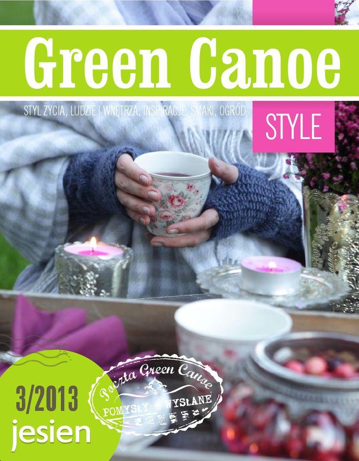 Green Canoe Style JESIEŃ 2013   Magazyn o kreatywnym życiu. Zapraszamy na rejs Zielonym Czółnem.