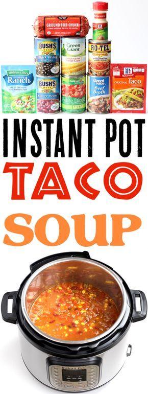 Instant Pot Taco Soup Recipes rende una cena della settimana così FACILE! Con salsa salata …