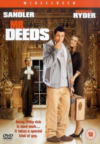 Mr. Deeds -- Funnyman Adam Sandler stars in MR. DEEDS, the hilarious remake of the classic American comedy Mr. Deeds Goes to Town.