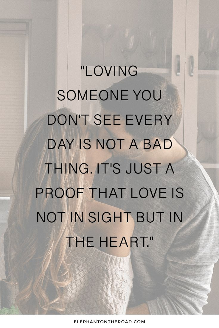 25 Inspirational Long Distance Relationship Quotes You Need To Read Now Are you …