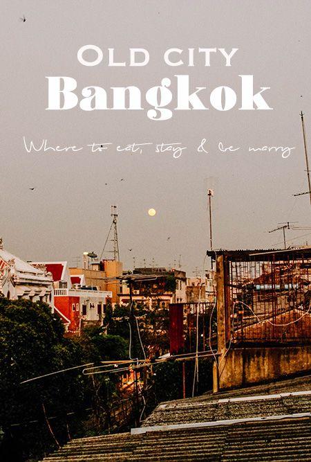 Old City Bangkok | Thailand | Bangkok Hostel | Thai Street Food