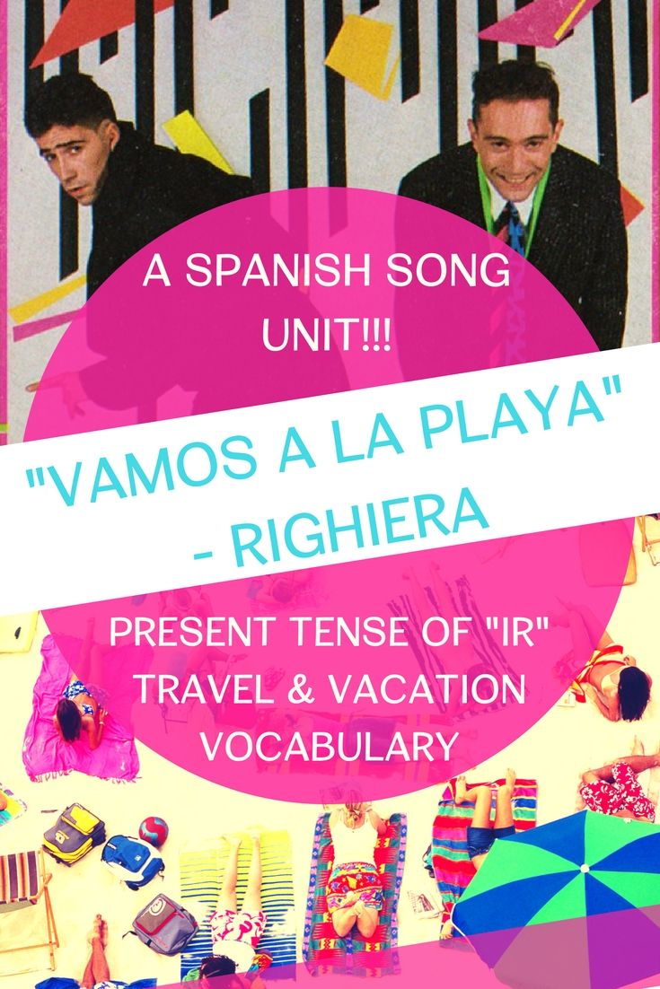 This Song Is Amazing For Teaching The Present Tense Of Ir In A Travel Vacation Unit Its Repetitiv Spanish Songs Vocabulary Activities High School Lesson Plans