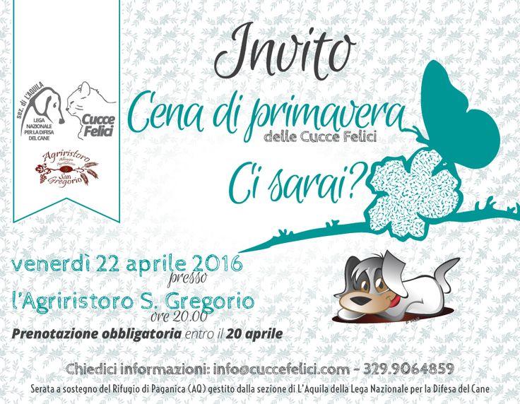 22/4 Cena di Primavera organizzata dai #volontari di #LegadelCane a sostegno dei #randagi di #LAquila: ci sarai?