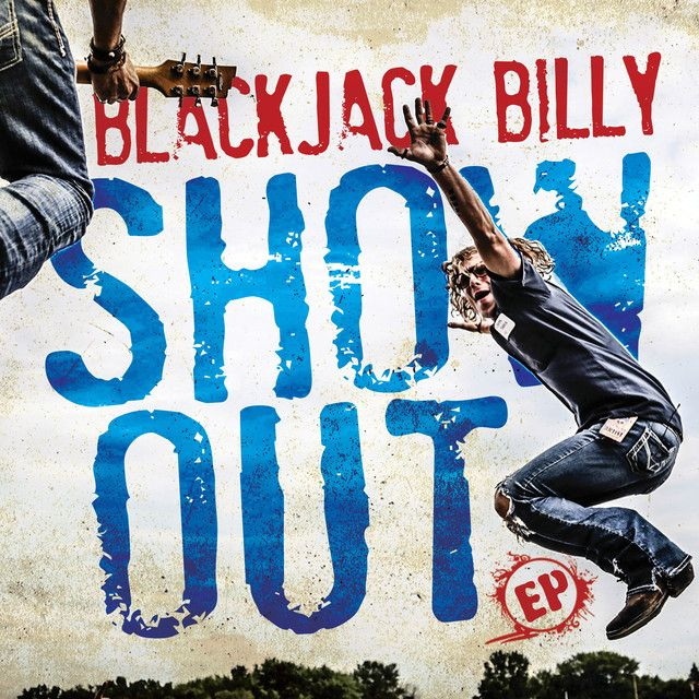 """ Show Out"" by Blackjack Billy"