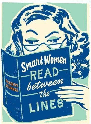 Les femmes intelligentes lisent entre les lignes
