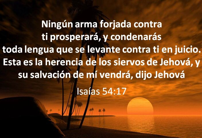Versiculos De La Biblia De Animo: Isaías 54:17