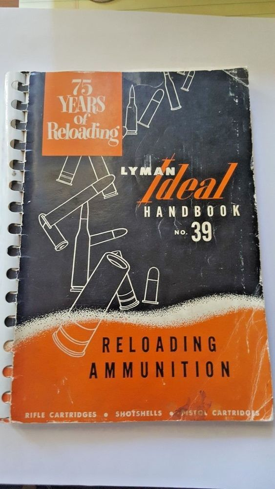 Lyman Ideal Handbook No. 39, Reloading Ammunition,  #Lyman