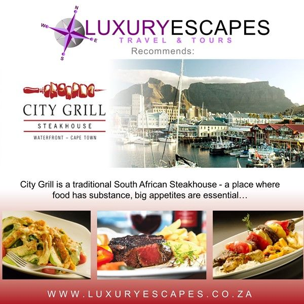 Luxury Escapes recommends City Grill at Waterfront in Cape Town. City Grill is a traditional South African Steakhouse - a place where food has substance, big appetites are essential… www.luxuryescapes.co.za